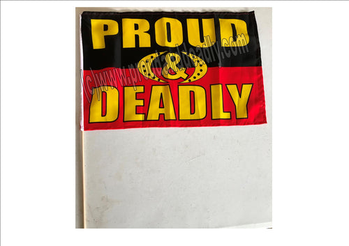 Proud and Deadly Handwaver Flag with the stick