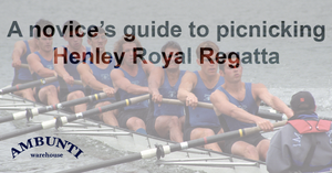 Picnic at Henley Royal Regatta - the ultimate guide