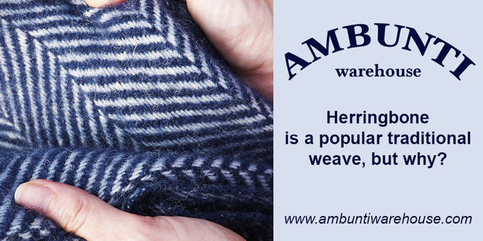 Herringbone is a popular traditional weave, but why?