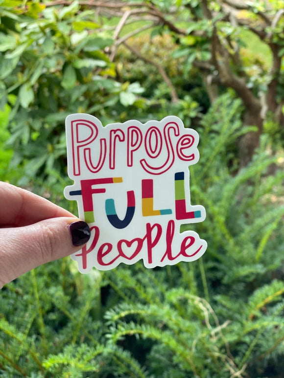 Purposefull People - Sticker