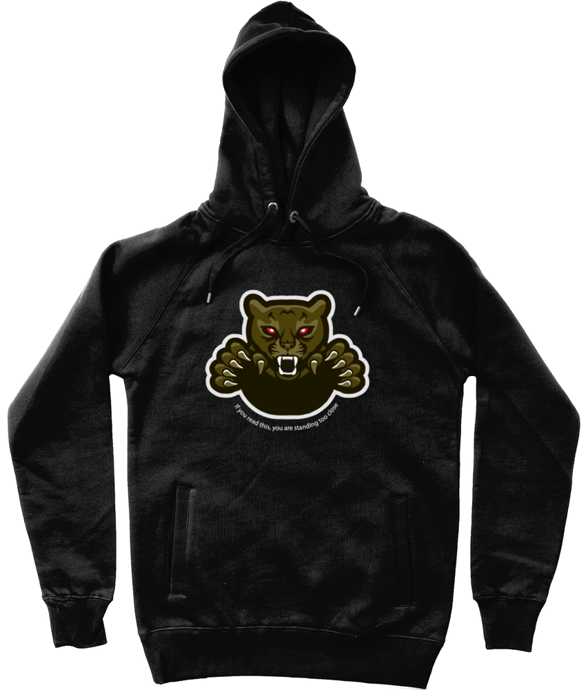 'Too Close' Graphic Panther Trendy Unisex Pullover Hoodie