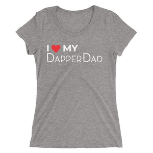 I Love My Dapper Dad - Women's Scoop Neck Tee