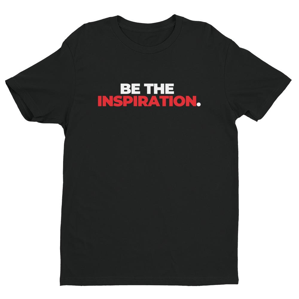 Be The Inspiration - Men's Tee