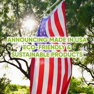 Announcing Made in USA Eco-friendly & Sustainable Products!
