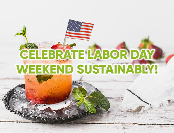 Celebrate Labor Day Weekend Sustainably