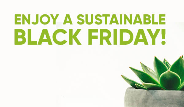 Make Your Black Friday Green! 🌎