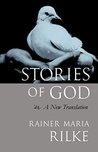 Stories of God by Rainer Maria Rilke