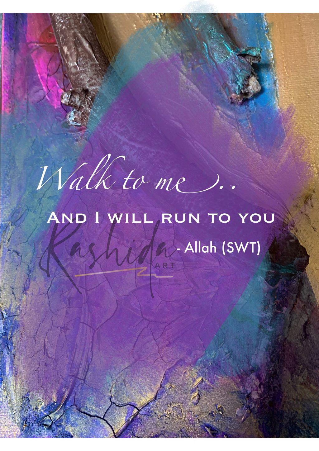 Walk to me - Rashida Art