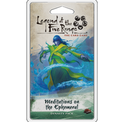 L5R Meditations on the Empemeral  Legend of the Five rings LCG expansion