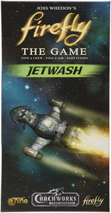 Jetwash (Firefly Boardgame Expansion)
