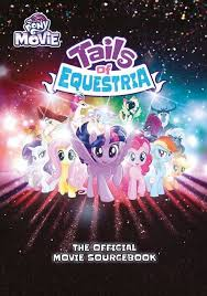 Tales Of Equestria: Movie Sourcebook