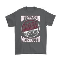 Off Season Workouts Shirt