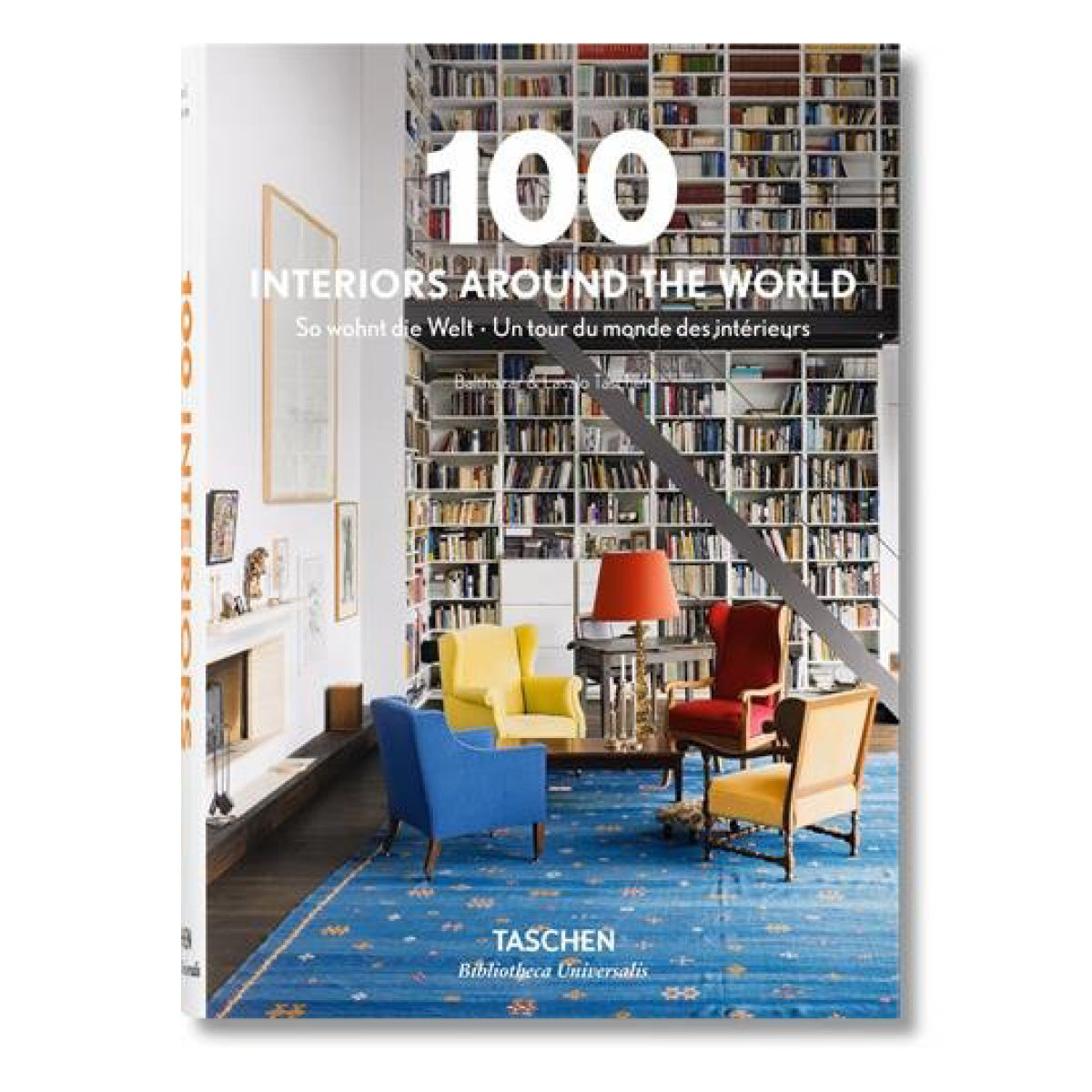 100 Interiors Around the World (Single Version) by Meike Niessen & Jutta Hendricks