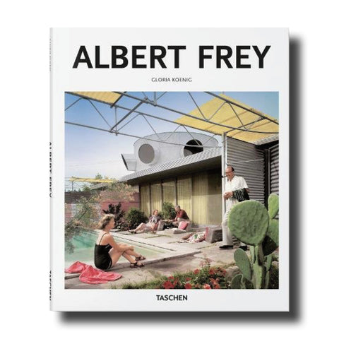 Albert Frey by Gloria Koenig
