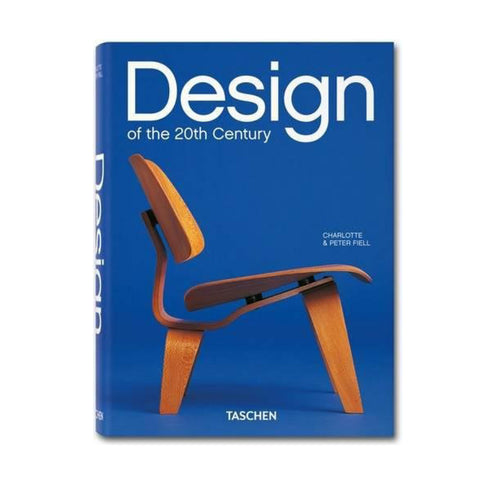 Design of the 20th Century by Charlotte & Peter Fiell