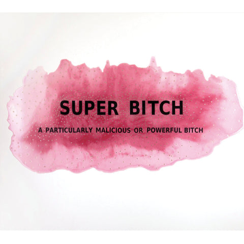 """Super Bitch"" by Ah-Young Jeon"