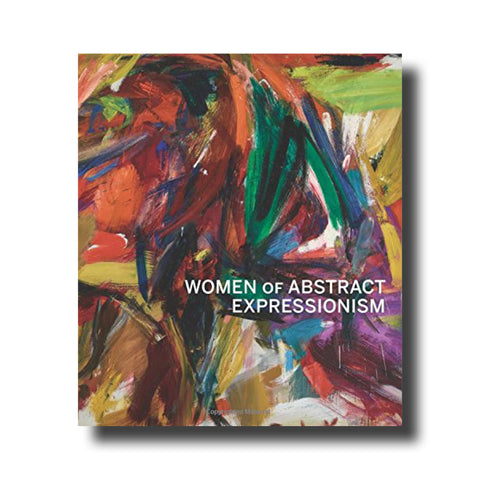 Women of Abstract Expressionism by Irving Sandler