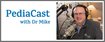 Pediacast with Dr Mike