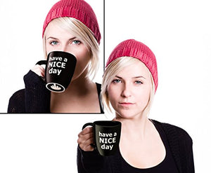 Have a Nice Day Coffee Mug, Funny Cup with Middle Finger on the Bottom 14 oz. - Gulf Coast Coffees