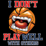 Dont' Play Well Basketball Tshirt - TshirtNow.net - 2