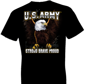 U.S. Army Strong Brave Proud Tshirt