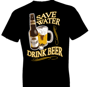 Save Water Drink Beer Tshirt - TshirtNow.net - 1
