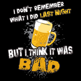 Last Night Beer Tshirt - TshirtNow.net - 2