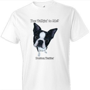 Funny Boston Terrier tshirt