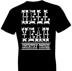 Country Tough Tshirt
