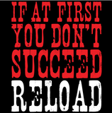 First You Dont Succeed Country Tshirt - TshirtNow.net - 2