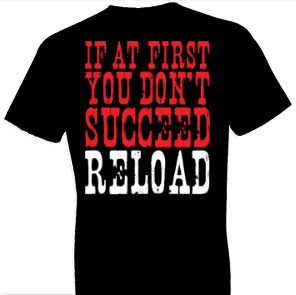 First You Dont Succeed Country Tshirt