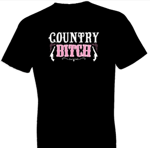 Country Bitch Tshirt - TshirtNow.net - 1