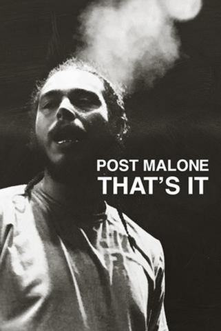 Post Malone That's It Poster