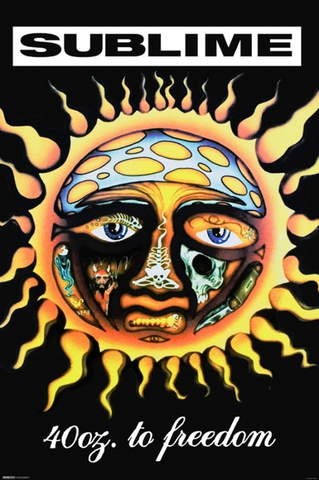 Sublime 40 Oz to Freedom Poster