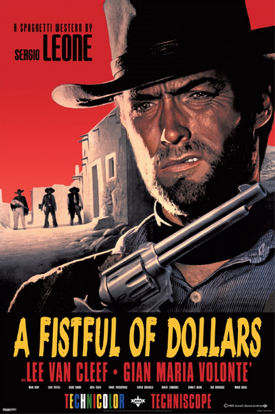 Clint Eastwood Fist Full of Dollars Poster - TshirtNow.net