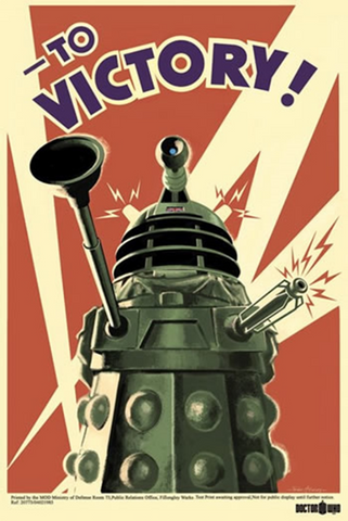 Doctor Who To Victory Poster