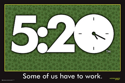 5:20 Some Of Us Have To Work Poster