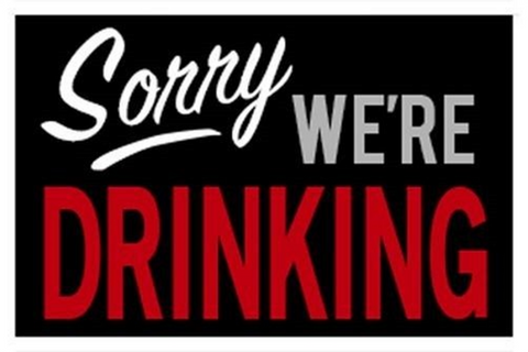 Sorry We're Drinking Poster