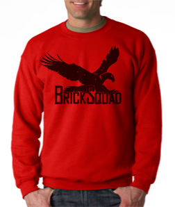 Brick Squad Crewneck: Red With Black Print
