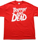 Trappin Aint Dead: Young Jeezy Tshirt: Red With White Print - TshirtNow.net - 1