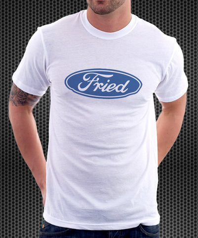 Ford Motor Company Logo Parody Spoof Tshirt: Fried Logo White Colored Tshirt