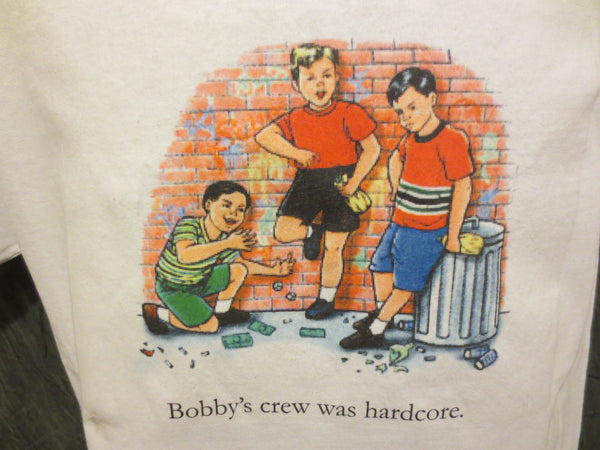 Childhood Bobby's Crew Was Hardcore White Tshirt - TshirtNow.net - 1