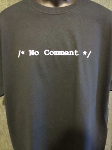 /* No Comment */ Tshirt: Black With White Print