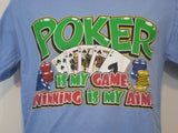 Poker is my Game Tshirt: Light Blue Colored Tshirt - TshirtNow.net - 3