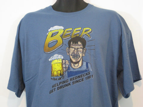 Beer...making Rednecks Drunk Tshirt: Blue Colored Tshirt