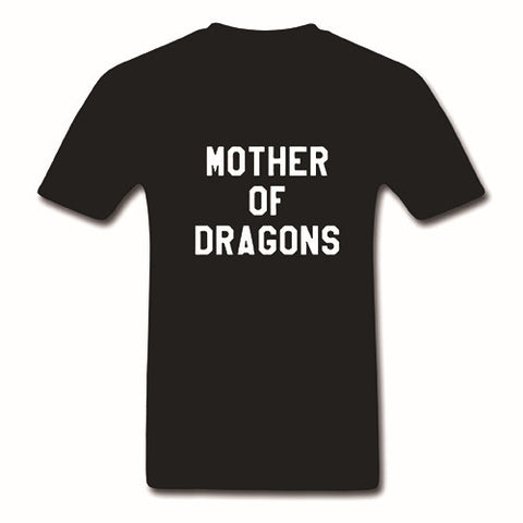 Game Of Thrones Mother Of Dragons Tshirt