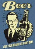 Beer: Give your brain the night off! Retro Spoof tshirt: Steel Blue Colored T-shirt - TshirtNow.net - 2