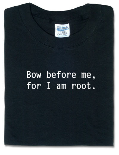 Bow Before Me, For I Am Root Black Tshirt - TshirtNow.net