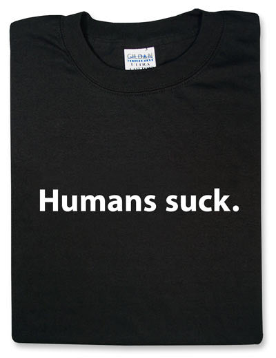 Humans Suck Black TShirt - TshirtNow.net