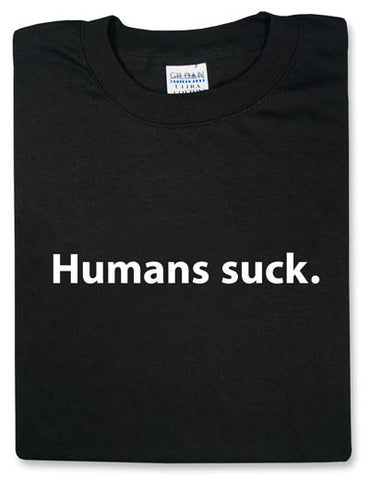Humans Suck Black TShirt